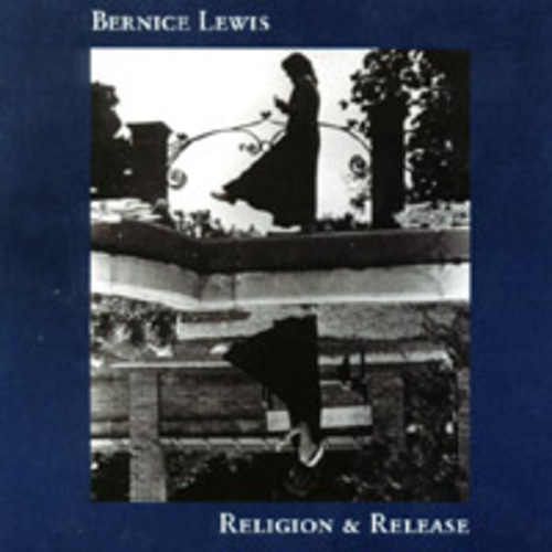 cover of Bernice Lewis: Religion and Release