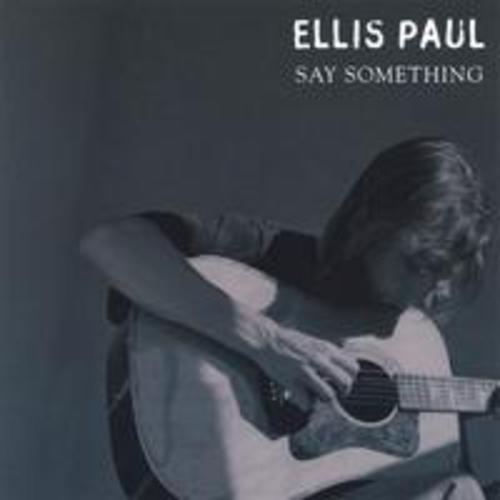 cover of Ellis Paul: Say Something