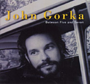 John Gorka Between Five and Seven